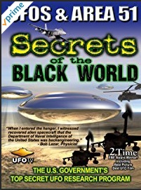 UFOs & Area 51 - Secrets of the Black World